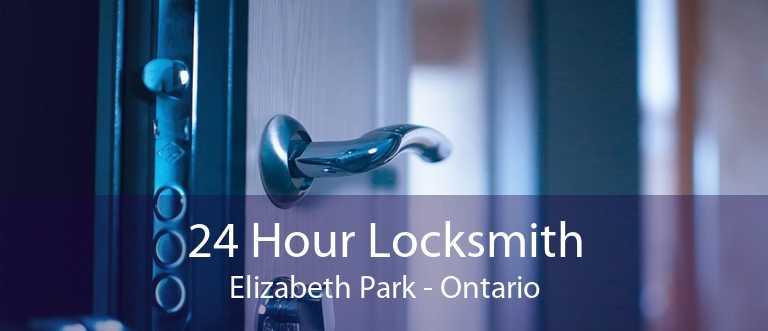 24 Hour Locksmith Elizabeth Park - Ontario