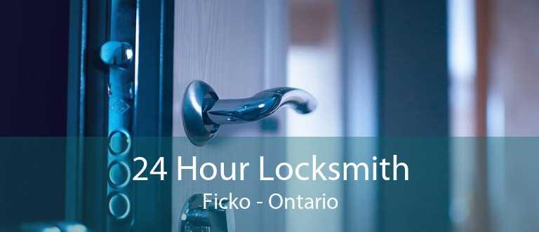 24 Hour Locksmith Ficko - Ontario