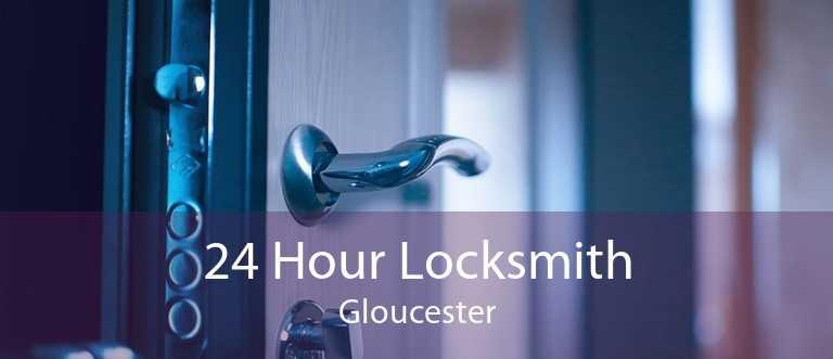 24 Hour Locksmith Gloucester
