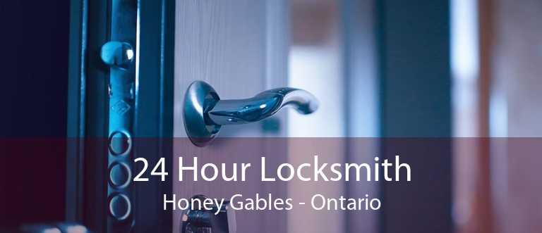 24 Hour Locksmith Honey Gables - Ontario