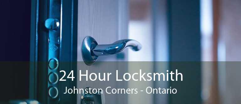 24 Hour Locksmith Johnston Corners - Ontario