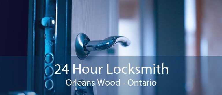 24 Hour Locksmith Orleans Wood - Ontario
