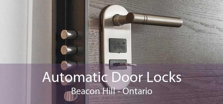 Automatic Door Locks Beacon Hill - Ontario