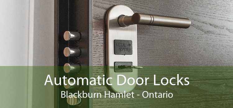 Automatic Door Locks Blackburn Hamlet - Ontario