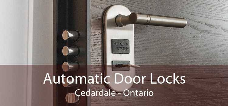 Automatic Door Locks Cedardale - Ontario