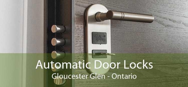 Automatic Door Locks Gloucester Glen - Ontario