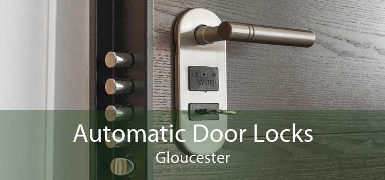 Automatic Door Locks Gloucester