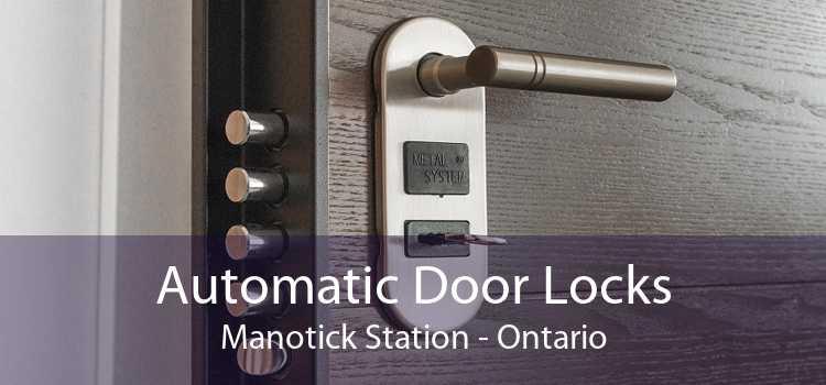 Automatic Door Locks Manotick Station - Ontario