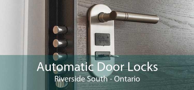 Automatic Door Locks Riverside South - Ontario