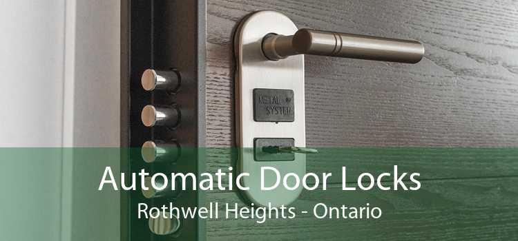 Automatic Door Locks Rothwell Heights - Ontario
