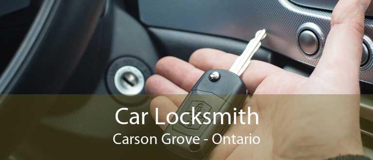 Car Locksmith Carson Grove - Ontario