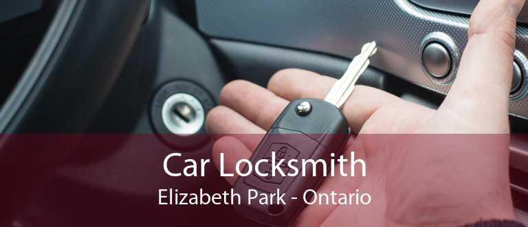 Car Locksmith Elizabeth Park - Ontario