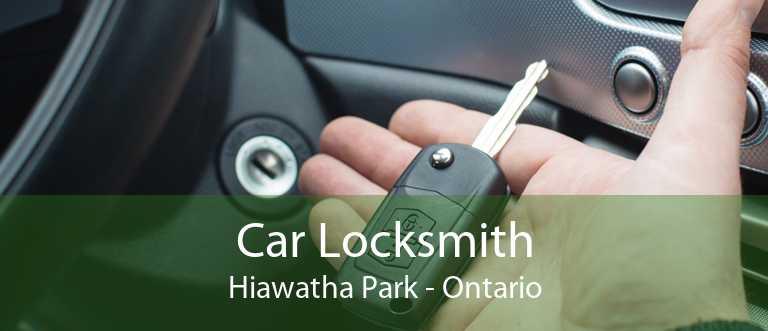 Car Locksmith Hiawatha Park - Ontario