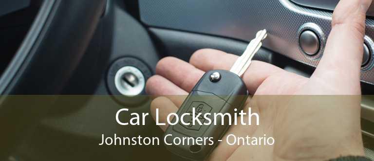 Car Locksmith Johnston Corners - Ontario