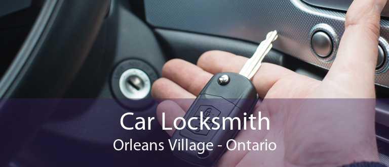Car Locksmith Orleans Village - Ontario