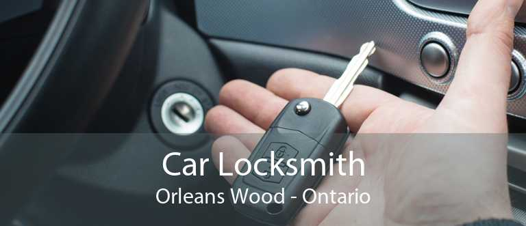 Car Locksmith Orleans Wood - Ontario