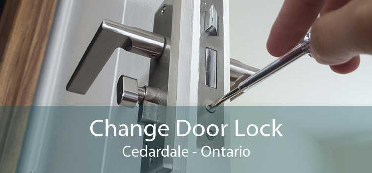 Change Door Lock Cedardale - Ontario