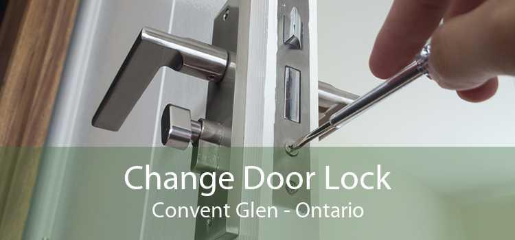 Change Door Lock Convent Glen - Ontario