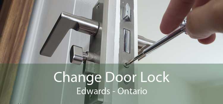 Change Door Lock Edwards - Ontario