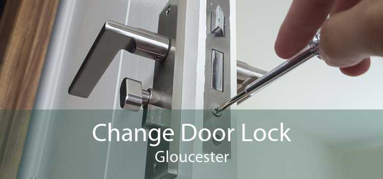 Change Door Lock Gloucester