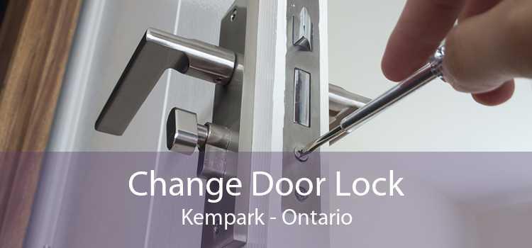 Change Door Lock Kempark - Ontario