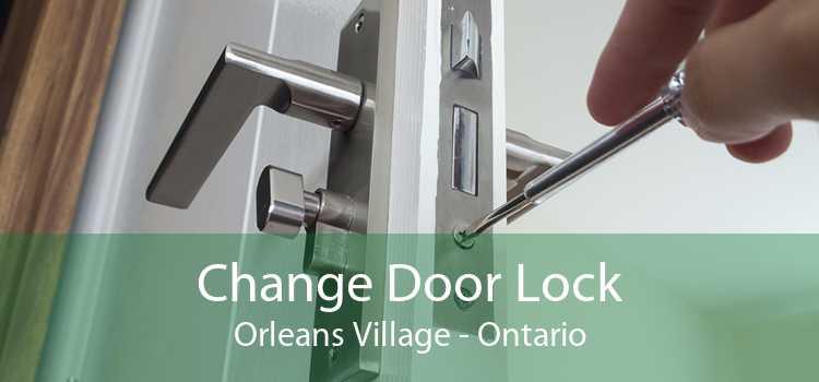 Change Door Lock Orleans Village - Ontario