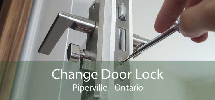 Change Door Lock Piperville - Ontario
