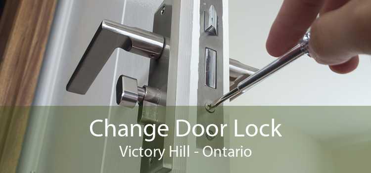 Change Door Lock Victory Hill - Ontario