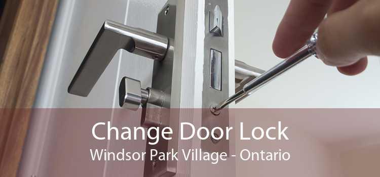 Change Door Lock Windsor Park Village - Ontario