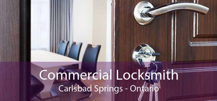 Commercial Locksmith Carlsbad Springs - Ontario