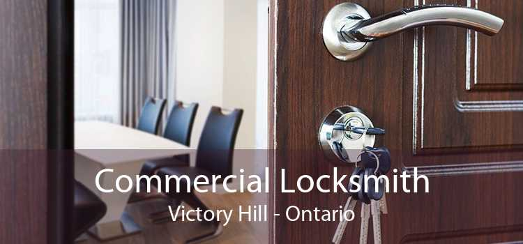 Commercial Locksmith Victory Hill - Ontario