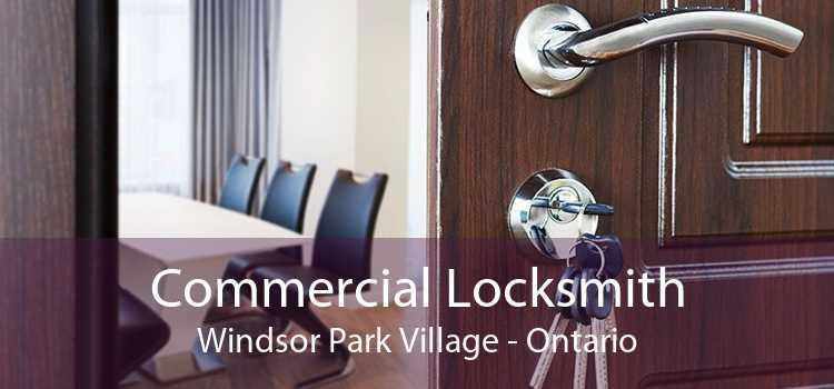 Commercial Locksmith Windsor Park Village - Ontario