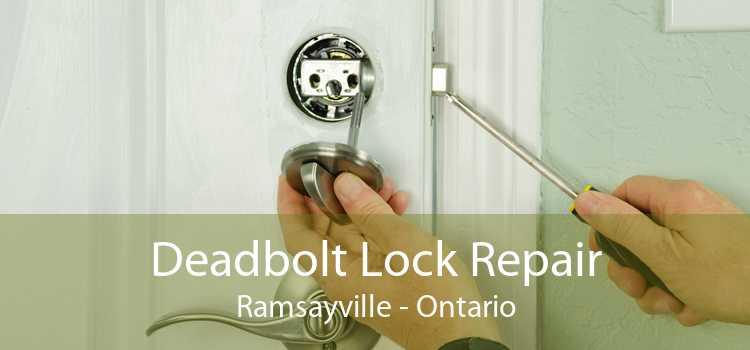 Deadbolt Lock Repair Ramsayville - Ontario
