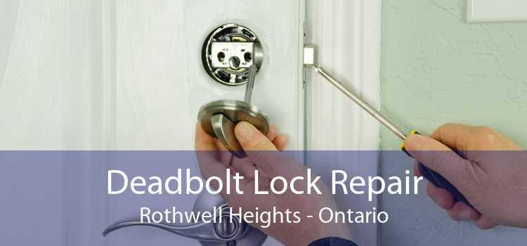 Deadbolt Lock Repair Rothwell Heights - Ontario