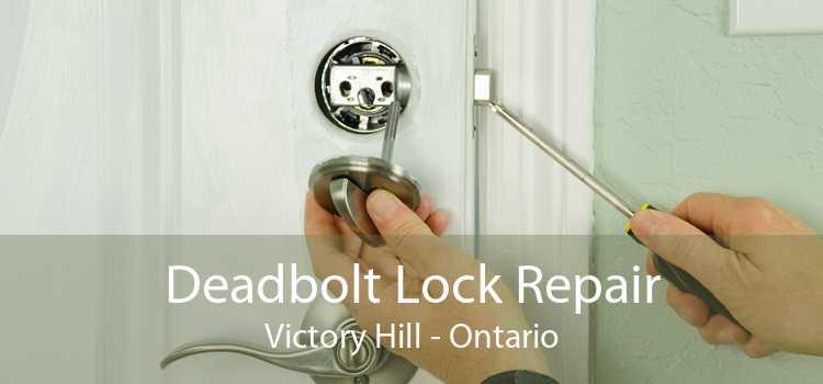 Deadbolt Lock Repair Victory Hill - Ontario