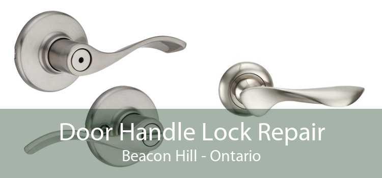 Door Handle Lock Repair Beacon Hill - Ontario