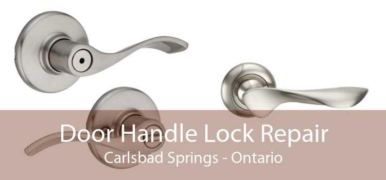 Door Handle Lock Repair Carlsbad Springs - Ontario