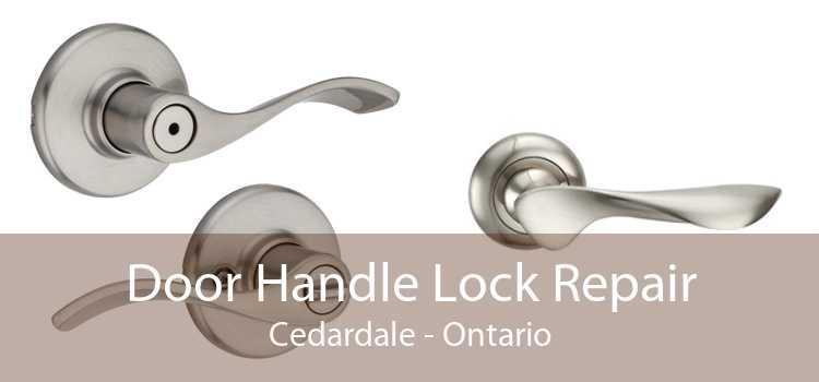Door Handle Lock Repair Cedardale - Ontario