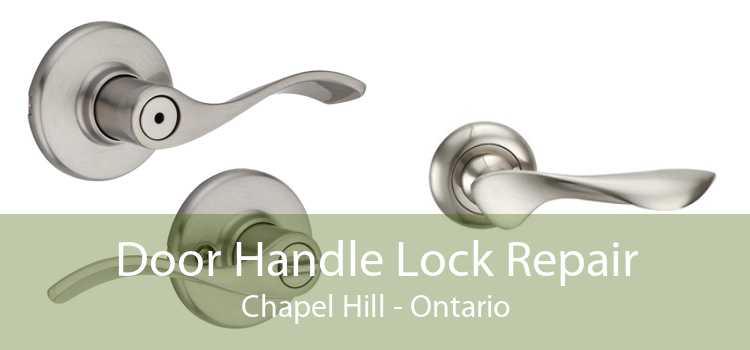 Door Handle Lock Repair Chapel Hill - Ontario
