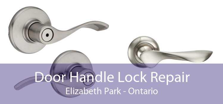 Door Handle Lock Repair Elizabeth Park - Ontario