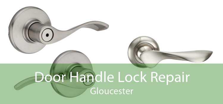 Door Handle Lock Repair Gloucester