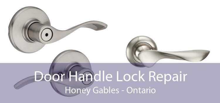 Door Handle Lock Repair Honey Gables - Ontario