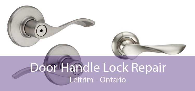 Door Handle Lock Repair Leitrim - Ontario