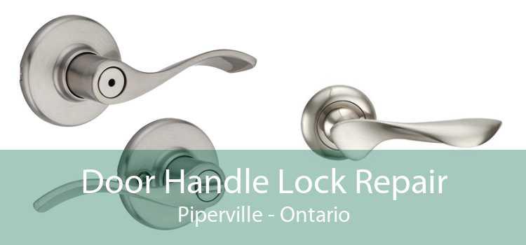 Door Handle Lock Repair Piperville - Ontario