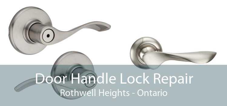 Door Handle Lock Repair Rothwell Heights - Ontario