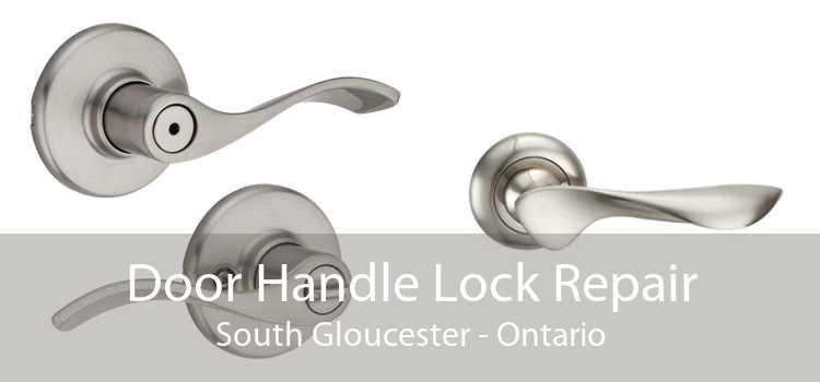 Door Handle Lock Repair South Gloucester - Ontario