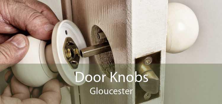 Door Knobs Gloucester