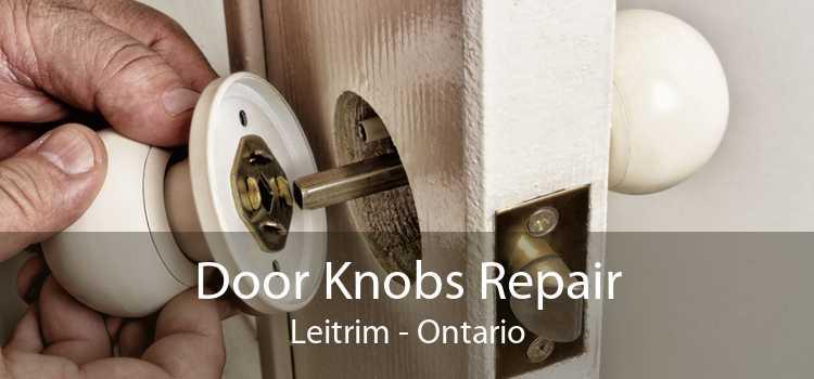 Door Knobs Repair Leitrim - Ontario