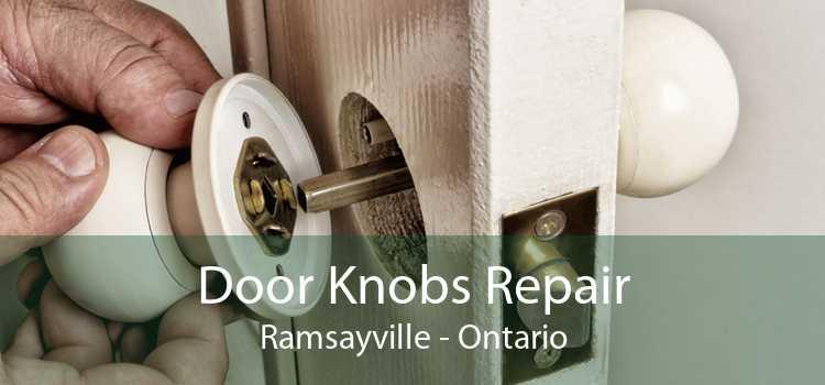 Door Knobs Repair Ramsayville - Ontario