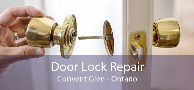 Door Lock Repair Convent Glen - Ontario